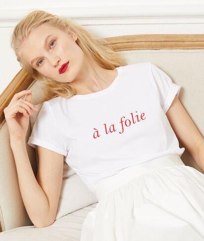 """T-shirt """"À la folie"""" 100% coton"""
