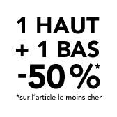 1 haut + 1 bas -50%*