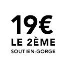 19€ sur le 2ème soutien-gorge